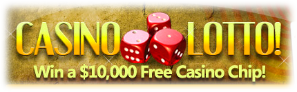 $10000 Free Chip - Casino Lotto
