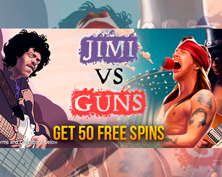 "50 Free Spins on either ""Jimi Hendrix"" or ""Guns N Roses"""