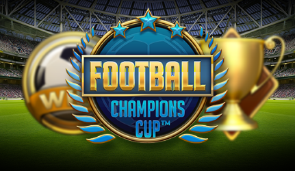 "Free spins on NetEnt's latest game ""Football: Champions Cup"""