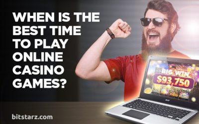Quel est le meilleur moment pour jouer à des jeux de casino en ligne? | Par l'équipe BitStarz