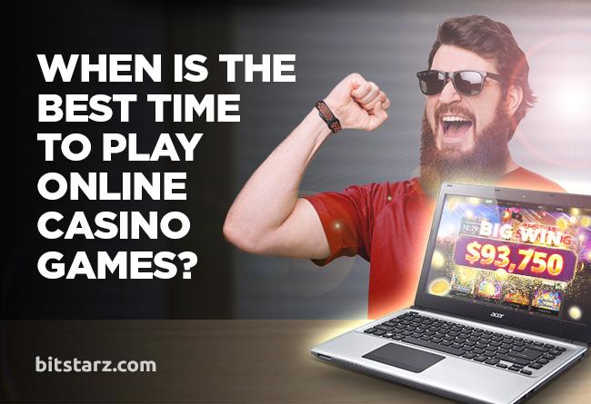 Når er den beste tiden å spille online kasinospill? | Av BitStarz-teamet